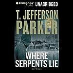 Where Serpents Lie  | T. Jefferson Parker