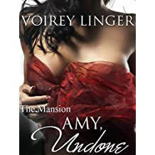 Amy, Undone (The Mansion) (English Edition)