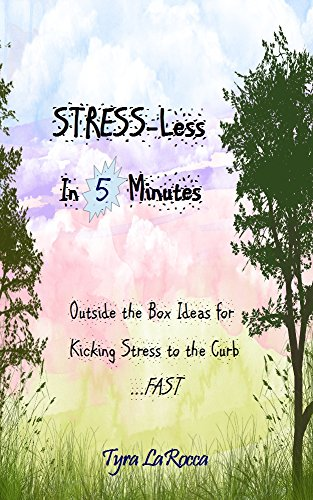 Stress-Less In 5 Minutes: Outside the Box Ideas to Kick Stress to the - Ideas For Workout Outside