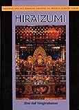 Hiraizumi: Buddhist Art and Regional Politics in Twelfth-Century Japan (Harvard East Asian Monographs) by Mimi Hall Yiengpruksawan (1999-01-15)