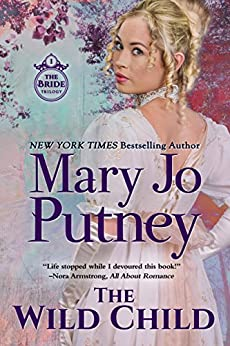 The Wild Child (The Bride Trilogy Book 1) by [Putney, Mary Jo]