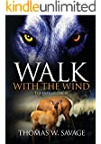 Walk With The Wind: The Endless Circle