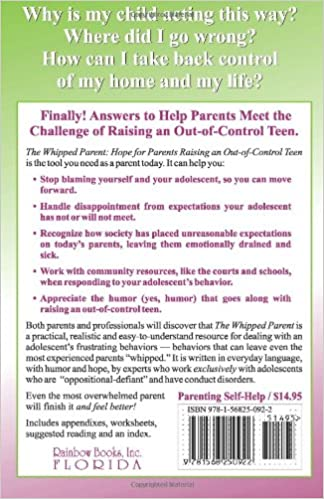 The Whipped Parent: Hope for Parents Raising an Out-of-Control ...
