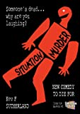 img - for Situation Murder - 5 Comedy Murder Mysteries book / textbook / text book