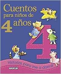 Cuentos para niños de cuatro años: Amazon.es: Aavv: Libros