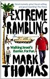 """Extreme Rambling Walking Israel's Separation Barrier. For Fun."" av Mark Thomas"