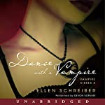 Dance with a Vampire: Vampire Kisses 4 | Ellen Schreiber