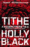Tithe (Modern Tale of Faerie)