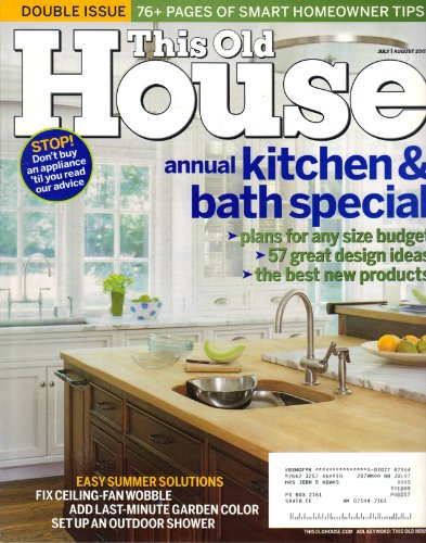 This Old House (Annual Kitchen & Bath Special, July/August 2007)