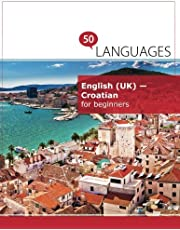 English (UK) - Croatian for beginners: A book in 2 languages