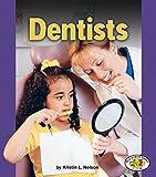 Dentists (Pull Ahead Books)