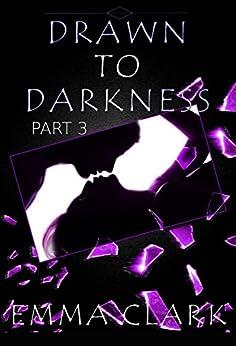 Drawn to Darkness by [Clark, Emma]