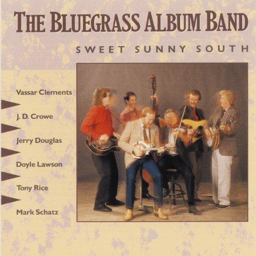 (The Bluegrass Album, V. 5: Sweet Sunny South)
