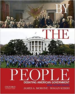 Book By the People: Debating American Government 2nd edition by Morone, James A., Kersh, Rogan (2014)