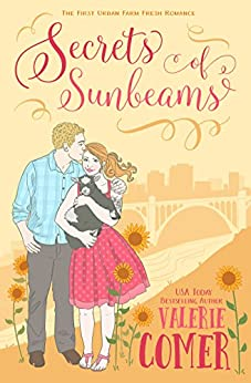 Secrets of Sunbeams: A Christian Romance (Urban Farm Fresh Romance Book 1) by [Comer, Valerie]