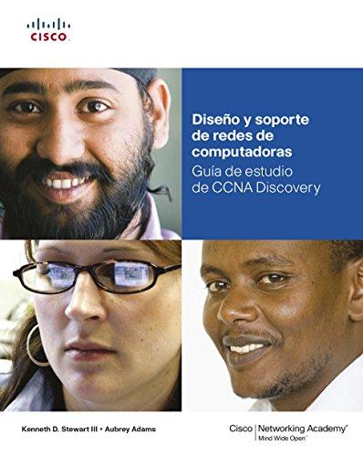 DISEÑO Y SOPORTE DE REDES DE COMPUTADORAS (Spanish Edition)