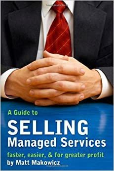A Guide to SELLING Managed Services - faster, easier & for greater ...