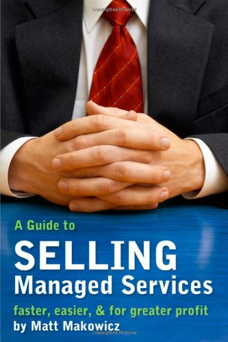A Guide to SELLING Managed Services - faster, easier & for greater profit