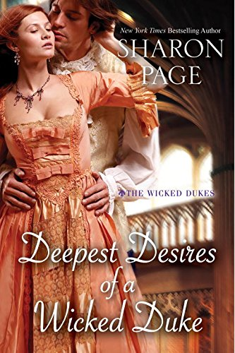 Deepest Desires of a Wicked Duke (The Wicked Dukes)