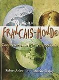 FRANCAIS MONDE and MULTI-SEM MFL/et PKG, Ariew, Robert and Dupuy, Béatrice, 0205963862