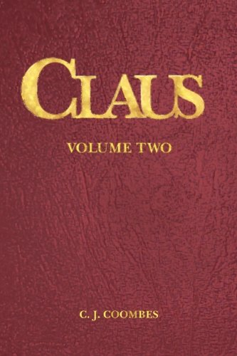 Claus: A Christmas Incarnation Book 3 (The Woman, Vol. 2:2) pdf
