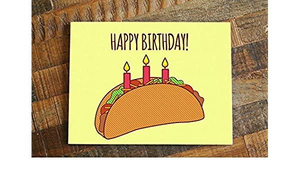 Amazoncom Taco Birthday Card Happy Birthday Funny Card For
