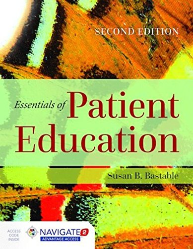 Essentials of Patient Education by Bastable Susan B