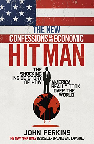 Read The New Confessions of an Economic Hit Man [E.P.U.B]