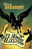 El hombre ilustrado / The Illustrated Man (Booket Minotauro) (Spanish Edition) by Ray Bradbury (2009-06-30)