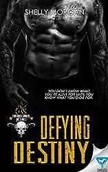 Defying Destiny (Forsaken Sinners MC Series Book 3)