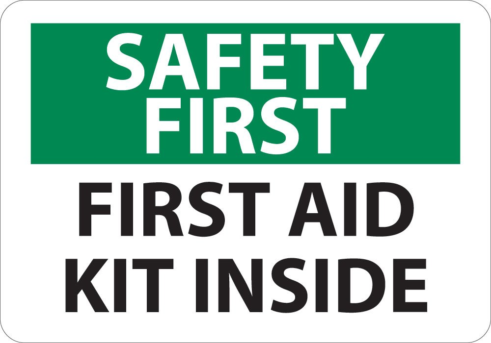 First Aid Kit Inside Sign National Marker SF47PSafety First PS Vinyl 7 x 10