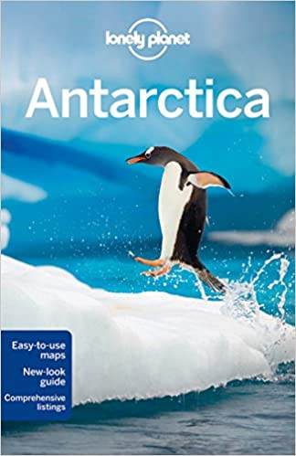 Lonely Planet Antarctica Travel Guide Lonely Planet Alexis - Traveling to antarctica