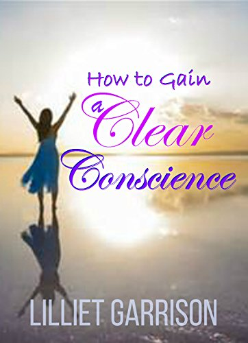 how-to-gain-a-clear-conscience