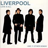 Liverpool - Love is all