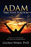 Adam, Take Your Position, Gloria Ward, 1562298054