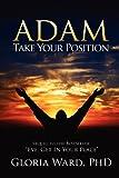 Adam, Take Your Position, Gloria Ward, 1562298054