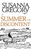 A Summer Of Discontent: The Eighth Matthew Bartholomew Chronicle (Matthew Bartholomew Series Book 8)
