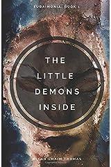 The Little Demons Inside (Eudaimonia) Paperback