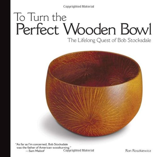 To Turn the Perfect Wooden Bowl