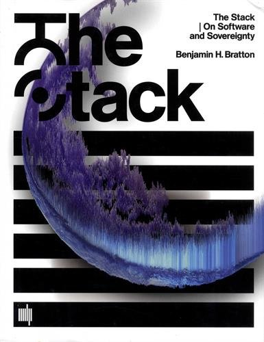 The Stack  On Software And Sovereignty  Software Studies