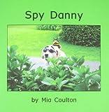 Spy Danny, Mia Coulton, 1933624035