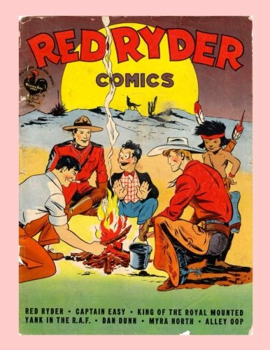 Download Red Ryder Comics #6: Exciting Western Comic Action and More! - All Stories - No Ads ebook
