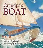 Grandpa's Boat, Michael Catchpool, 1842707558