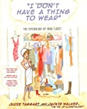 I Don't Have a Thing to Wear, Judie Taggart, 0743466446