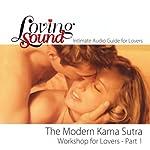 Loving Sound: Modern Kama Sutra Workshop, Part 1 | Alexander Institute