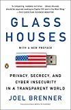 img - for Glass Houses: Privacy, Secrecy, and Cyber Insecurity in a Transparent World book / textbook / text book