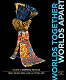 img - for Worlds Together, Worlds Apart (Fifth Edition) (Vol. A) book / textbook / text book