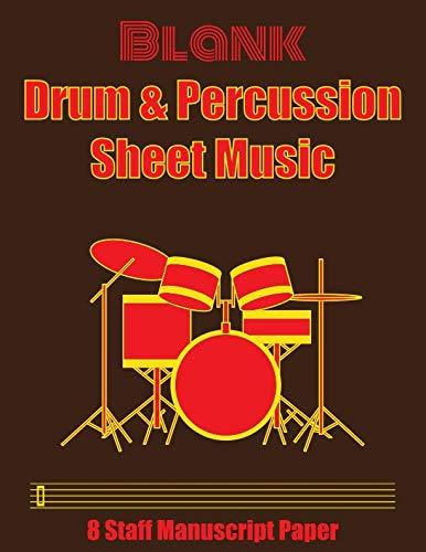 Blank Drum & Percussion Sheet Music: 8 Staff Manuscript -