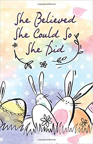 Amazon.com: She believed she could so she did, Cute Bunny ...