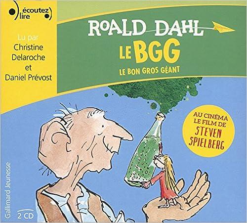 ROALD DAHL - LE BGG - LE BON GROS GÉANT [2016] [MP3 320 KBPS]